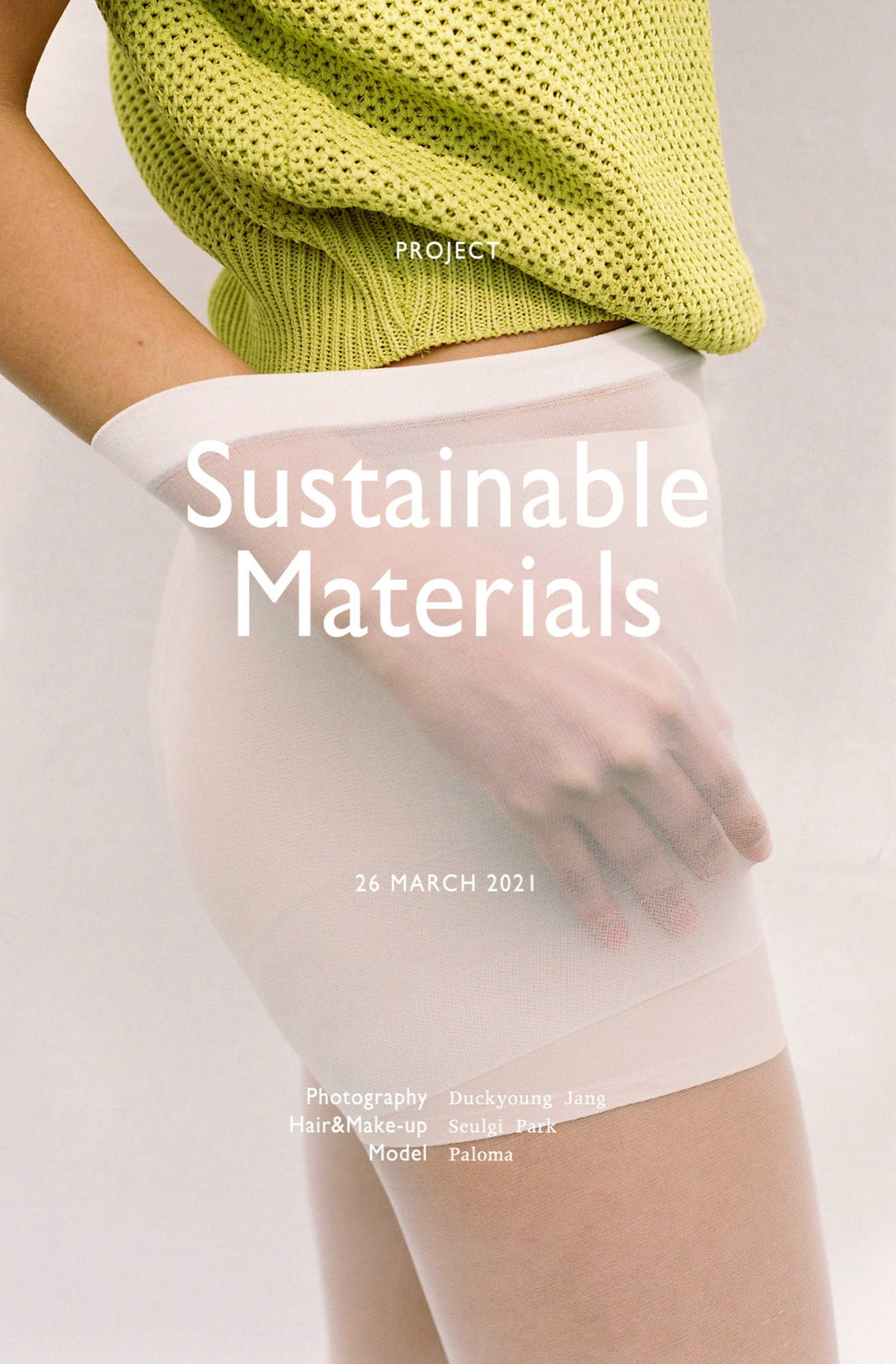 S/S 2021 'Sustainable Materials' with Duckyoung Jang